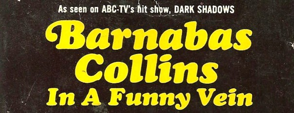 barnabas collins in a funny vein header